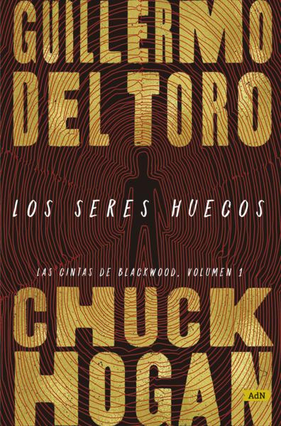 Los seres huecos. TORO GUILLERMO DEL. Libro en papel. 9786075506036  Librería El Sótano