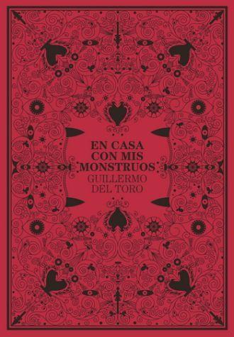 EN CASA CON MIS MONSTRUOS. TORO GUILLERMO DEL. Libro en papel.  9786077711261 El Péndulo