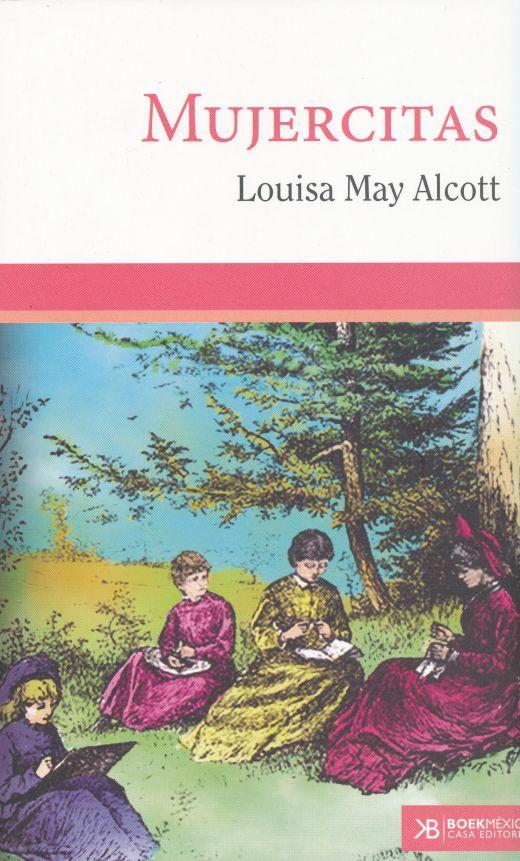 Mujercitas Alcott Louise May Libro En Papel 9786078538225 Librería El Sótano