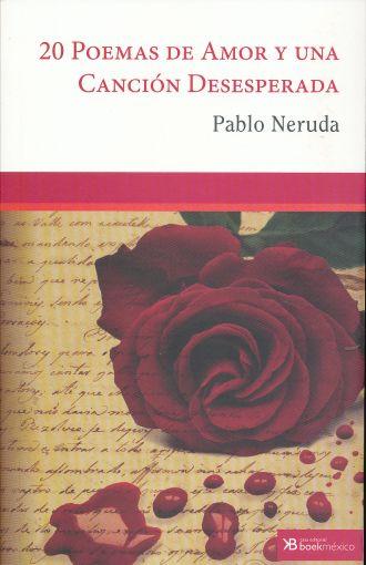 20 Poemas De Amor Y Una Cancion Desesperada Neruda Pablo Libro En Papel 9786079693558 Librería El Sótano