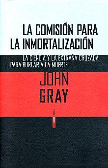 Resultado de imagen de John Gray mortalidad
