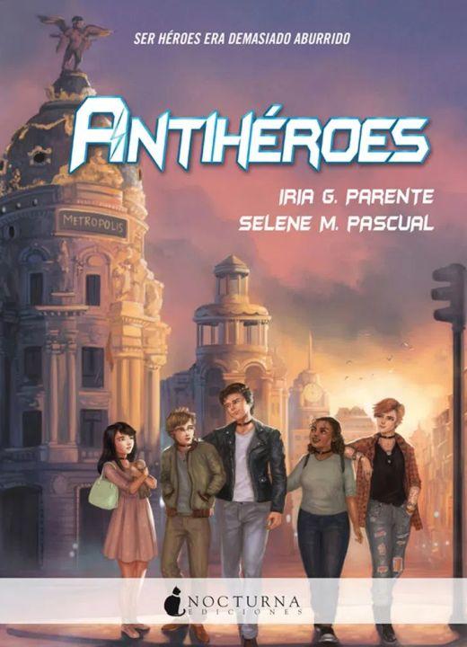 Resultado de imagen de antiheroes libro