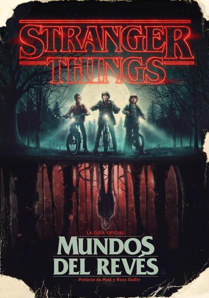 Stranger Things / Mundos del revés. MCINTYRE GINA. Libro