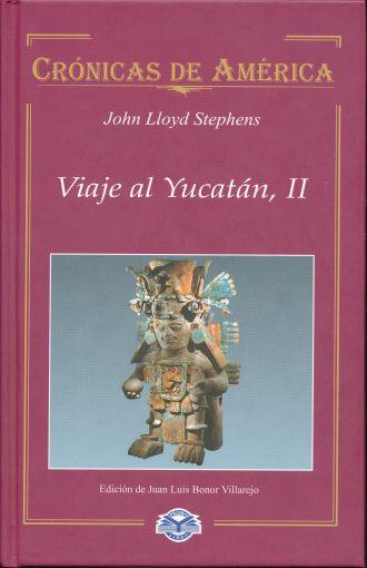 Resultado de imagen para viaje a yucatan john lloyd stephens