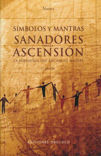 SIMBOLOS Y MANTRAS  SANADORES PARA LA ASCENSION LA SABIDURIA DEL ARCANGEL  MIGUEL