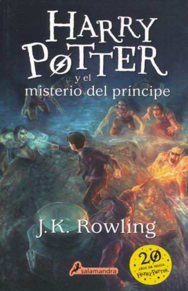 HARRY POTTER Y EL MISTERIO DEL PRINCIPE. ROWLING J. K