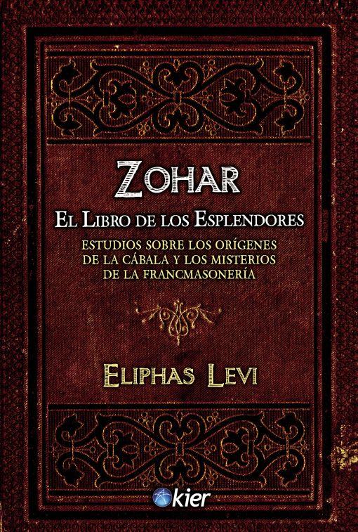 Zohar. El libro de los esplendores. LEVI ELIPHAS. Libro en