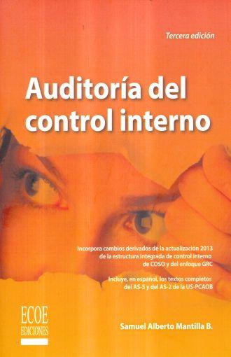 AUDITORIA DEL CONTROL INTERNO / 3 ED.. MANTILLA BLANCO