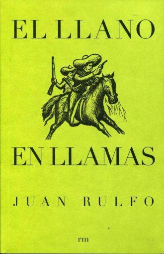 LLANO EN LLAMAS, EL. RULFO JUAN (JUAN NEPOMUCENO CARLOS