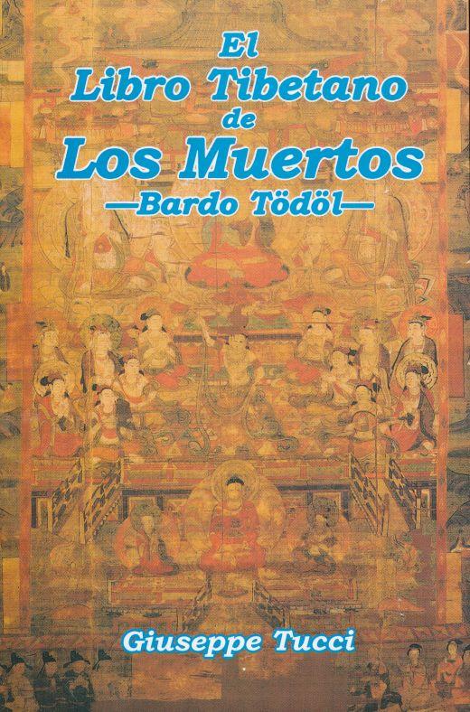 El libro tibetano de los muertos. TUCCI GIUSEPPE. Libro en