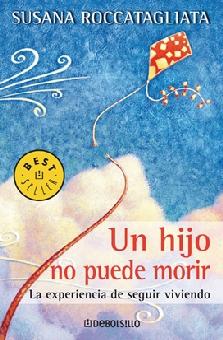 Un Hijo No Puede Morir Roccatagliata Susana Libro En Papel 9789707806719 Librería El Sótano