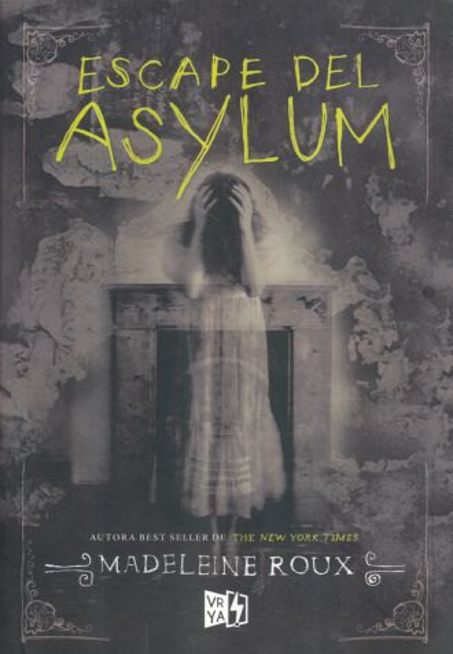 ASYLUM 4 - ESCAPE DE ASYLUM