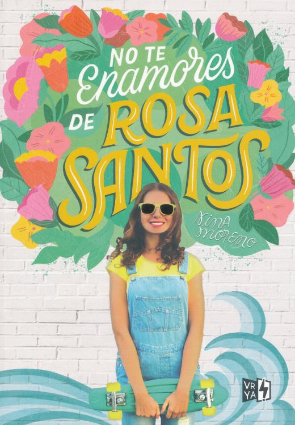 NO TE ENAMORES DE ROSA SANTOS. MORENO NINA. Libro en papel ...