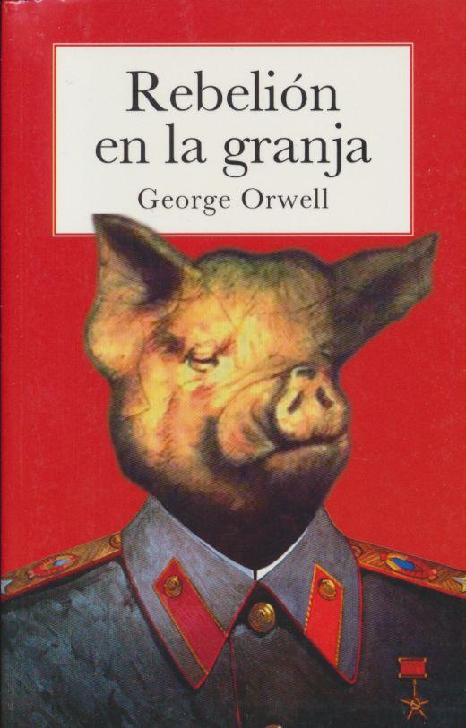 Rebelión en la granja. ORWELL GEORGE. Libro en papel